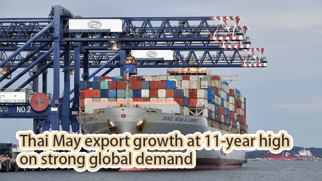 Thai May export growth at 11-year high on strong global demand