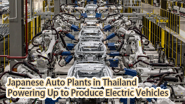 Japanese auto plants in Thailand powering up to produce electric vehicles
