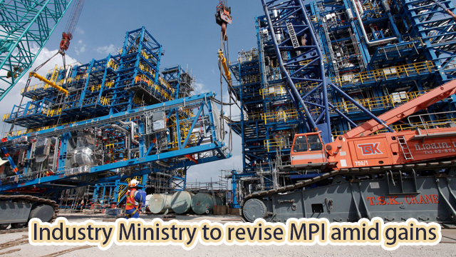 Industry Ministry to revise MPI amid gains