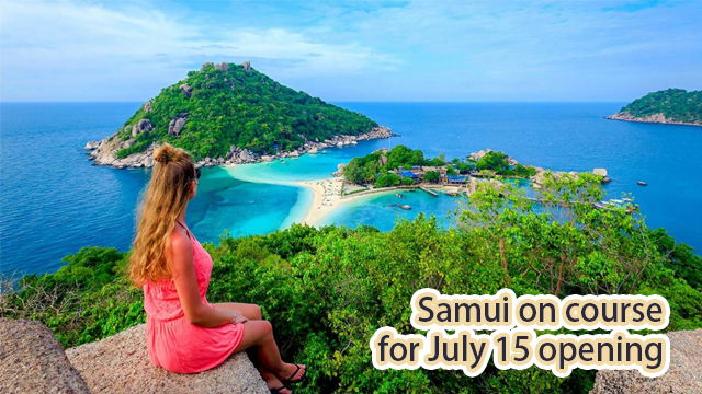 Samui on course for July 15 opening