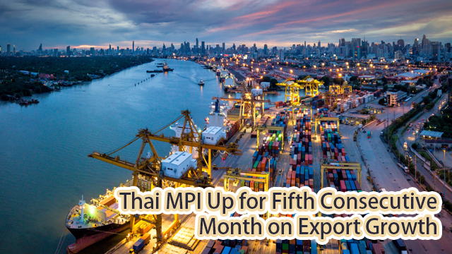 Thai MPI Up for Fifth Consecutive Month on Export Growth