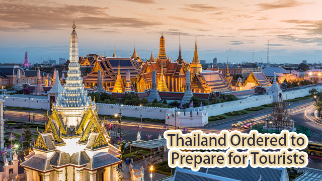 Thailand ordered to prepare for tourists