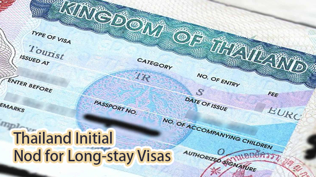 Thailand Initial Nod for Long-stay Visas