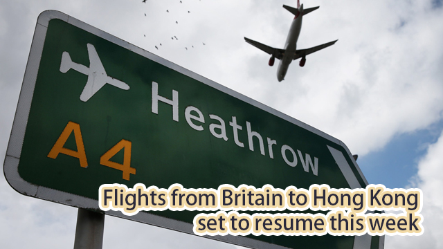 Coronavirus: flights from Britain to Hong Kong set to resume this weekfor first time since Christmas cut-off