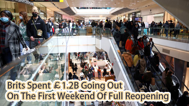 Brits spent £1.2BILLION going out on the first weekend of full reopening