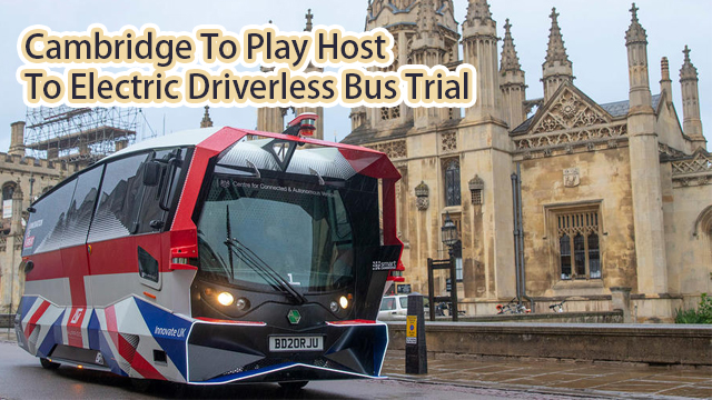 Cambridge to play host to electric driverless bus trial