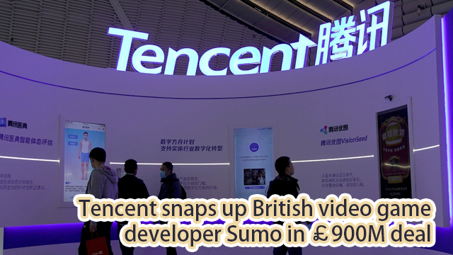 Tencent snaps up British video game  developer Sumo in £900M deal