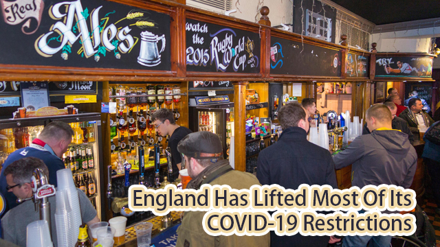 England Has Lifted Most Of Its COVID19 Restrictions