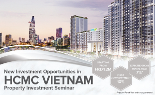 New Investment Opportunities in HCMC Vietnam <br /> Property Investment Seminar