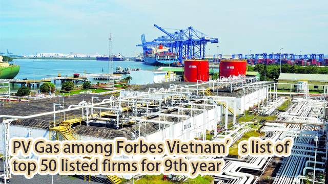 PV Gas among Forbes Vietnam's list of top 50 listed firms for 9th year
