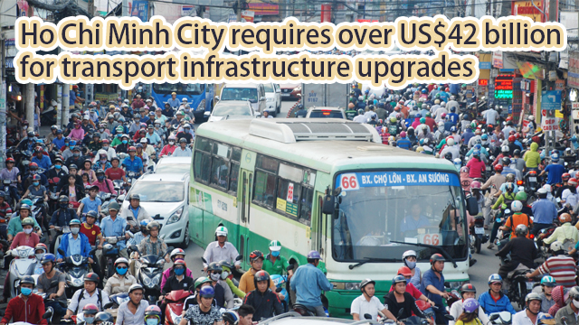 Ho Chi Minh City requires over US$42 billion for transport infrastructure upgrades